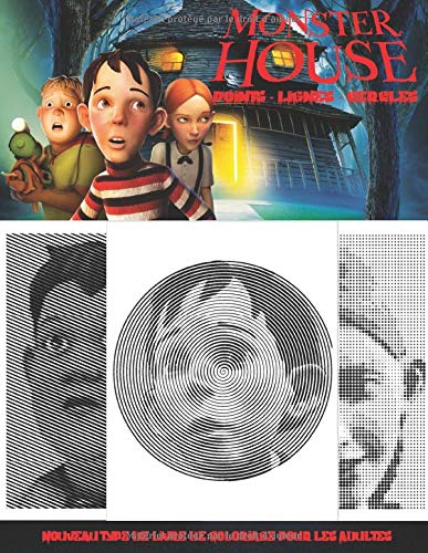 Monster House Points Lignes Cercles: Nouveau type de livre de Coloriage pour les Adultes