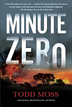 Minute Zero (A Judd Ryker Novel Book 2) by [Todd Moss]