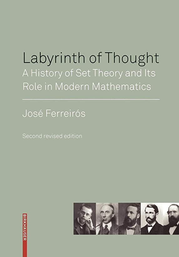 一時解雇する悪用重要性Labyrinth of Thought: A History of Set Theory and Its Role in Modern Mathematics