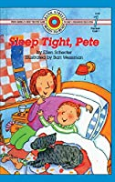 Sleep Tight, Pete: Level 1 (Bank Street Ready-To-Read)