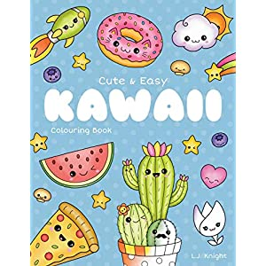 Cute and Easy Kawaii Colouring Book: 30 Fun and Relaxing Kawaii Colouring Pages For All Ages (LJK Colouring Books)