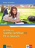 Mit erfolg zum goethe-zertifikat a2: fit in deutsch, libro de ejercicios + tests: Cahier exercices