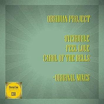 Overdrive / Feel Love / Carol Of The Bells