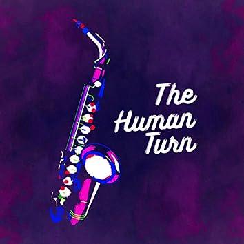 The Human Turn