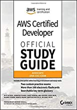AWS Certified Developer Official Study Guide: Associate (DVA-C01) Exam