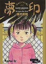 Mujirushi ou Le signe des rêves de Naoki Urasawa