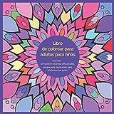 Libro de colorear para adultos para niñas Mandala - El hombre necesita dificultades porque son necesarias para disfrutar del exito