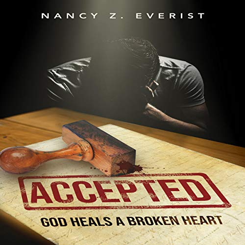 Accepted Audiobook By Nancy Z. Everist cover art