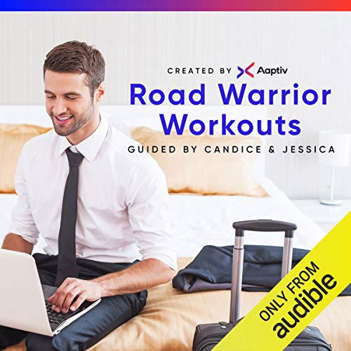 Road Warrior Workouts                   By:                                                                                                                                 Aaptiv                               Narrated by:                                                                                                                                 Jessica Muenster,                                                                                        Candice Cunningham                      Length: 6 hrs and 35 mins     34 ratings     Overall 3.6