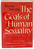 The goals of human sexuality