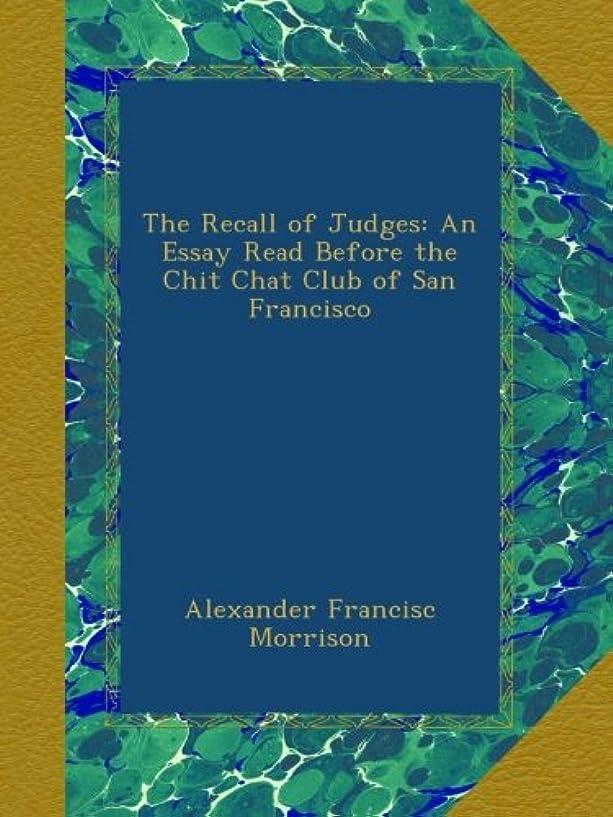 甘いジョブ単語The Recall of Judges: An Essay Read Before the Chit Chat Club of San Francisco