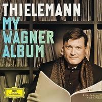 Christian Thielemann: My Wagner Album [2 CD] by Christian Thielemann (2013-08-27)