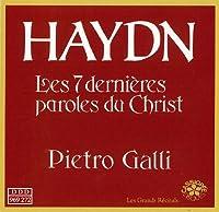Haydn: Les sept Dernieres Paroles du Christ