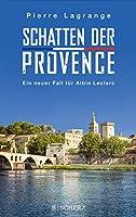 Schatten der Provence: Ein neuer Fall fuer Albin Leclerc