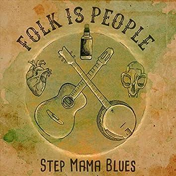 Step Mama Blues