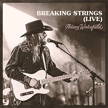 Breaking Strings (Live)