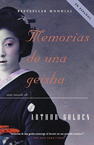 Memorias de una geisha: Una Novela (Vintage Espanol)の詳細を見る