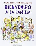 Bienvenido A La Familia (ALBUMES ILUSTRADOS)