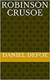 Robinson crusoe (English Edition) - Format Kindle - 2,49 €