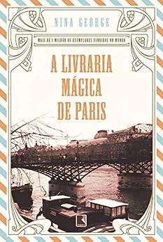 A livraria mágica de Paris (Portuguese Edition) by [Nina George]