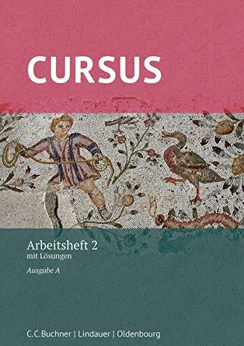 Cursus A – neu / Cursus A AH 2: mit Lösungen. Zu den Lektionen 21-32