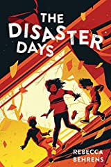 The Disaster Days Kindle Edition