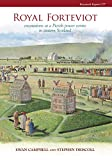 Royal Forteviot: Excavations at a Pictish Power Centre in Eastern Scotland (SERF vol 2) (CBA Research Report)