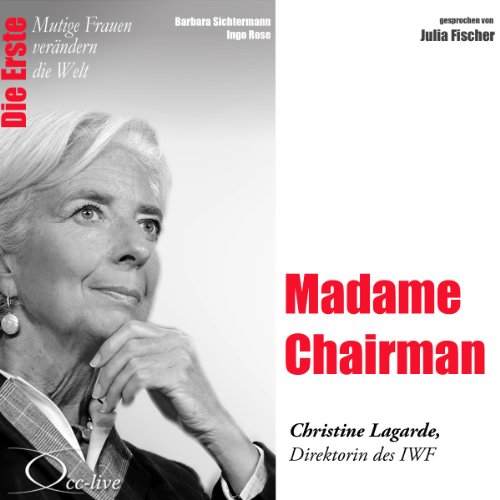 Madame Chairman - Christine Lagarde audiobook cover art