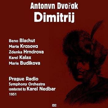 Antonín Dvořák : Dimitrij (1951), Volume 2