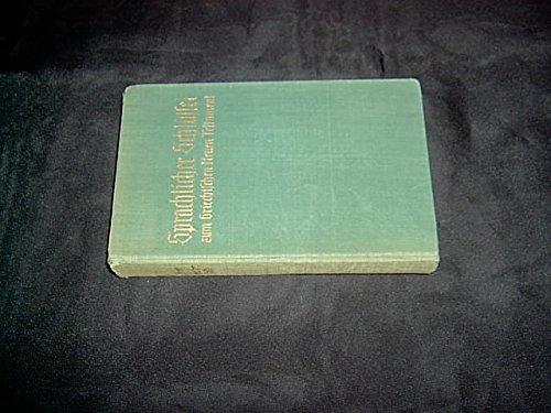 Sprachlicher Schlüssel zum Griechischen Neuen Testament nach der Ausgabe von Eberhard Nestle.