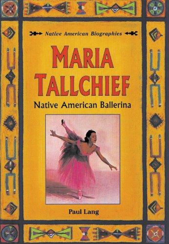 Maria Tallchief: Native American Ballerina (Native American Biographies)