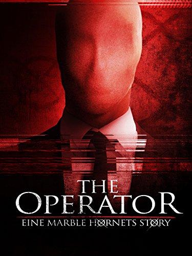 The Operator - Eine Marble Hornets Story [dt./OV]