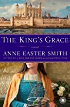 The Kings Grace A Novel by Smith, Anne Easter [Touchstone,2009] (Paperback)