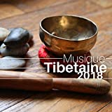 Musique Tibetaine 2018 - Bols Tibétains et Chants de Méditation