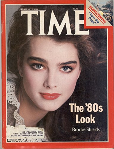 Time Magazine February 9 1981 The 80's Look  Brooke Shields * Homecoming