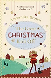 Christmas Books: The Great Christmas Knit Off by Alexandra Brown. christmas books, christmas novels, christmas literature, christmas fiction, christmas books list, new christmas books, christmas books for adults, christmas books adults, christmas books classics, christmas books chick lit, christmas love books, christmas books romance, christmas books novels, christmas books popular, christmas books to read, christmas books kindle, christmas books on amazon, christmas books gift guide, holiday books, holiday novels, holiday literature, holiday fiction, christmas reading list, christmas authors