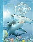 Tubarão : Diário animal