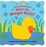 Wake Up, Magic Duck! (Magic Bath Books)