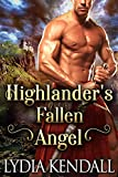 Highlander's Fallen Angel : A Steamy Scottish Historical Romance Novel (Highlanders of Darkness Book 2) (English Edition)
