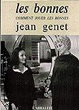 Les Bonnes - Gallimard - 01/01/1998