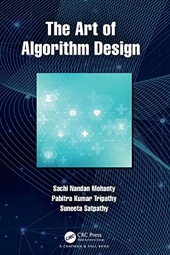 The Art of Algorithm Design (English Edition)