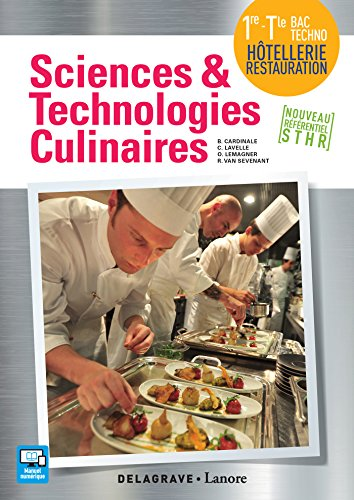 Sciences et technologies culinaires 1re Tle Bac Techno Hôtellerie Restauration
