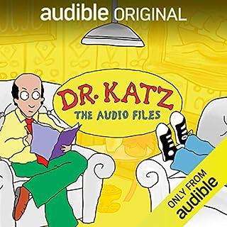 Dr. Katz: The Audio Files cover art