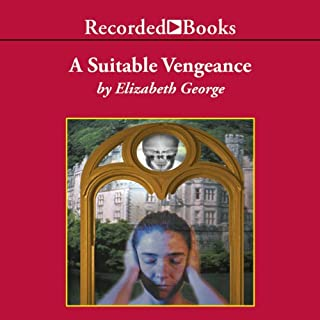 A Suitable Vengeance     Inspector Lynley, Book 4              Written by:                                                                                                                                 Elizabeth George                               Narrated by:                                                                                                                                 Davina Porter                      Length: 16 hrs and 56 mins     2 ratings     Overall 5.0