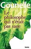 Le philosophe qui n'etait pas sage by Laurent Gounelle(2012-10-04) - Plon - 01/01/2012