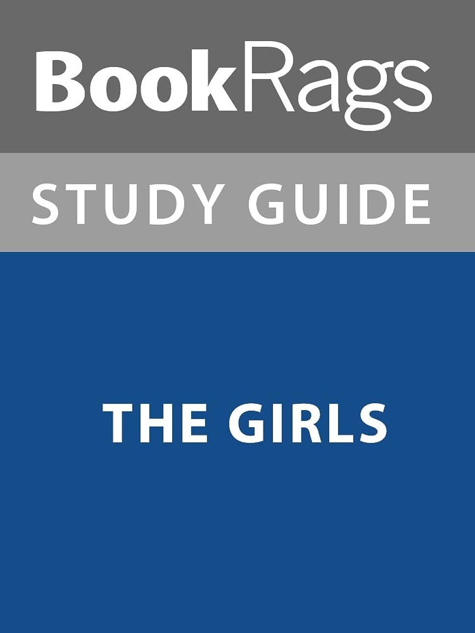確かな確かな飢饉Summary & Study Guide: The Girls (English Edition)