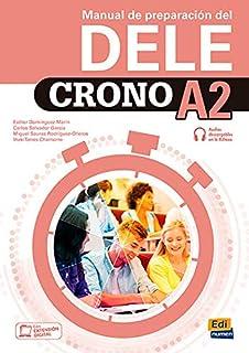 Crono A2: manual de preparacion del DELE: Book for preparation for DELE level A2 (for Spanish citizenship exam) with free ...