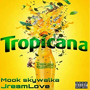 Tropicana (feat. JreamLove)