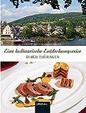 Eine kulinarische Entdeckungsreise durch Thüringen