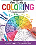 Couch, P: New Guide to Coloring for Crafts, Adult Coloring B: Tips, Tricks, and Techniques for All Skill Levels!